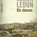 En douce – de Marin Ledun (Ombres noires)
