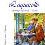 L'aquarelle – de Nathalie de Kaniv (Lazare et Capucine)