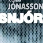Snjor – de Ragnar Jonasson (La Martinière)