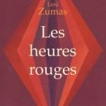Les heures rouges – Leni Zumas (Presses de la Cité)
