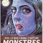 Moi, ce que j'aime, c'est les monstres – d'Emil FERRIS (Monsieur Toussaint Louverture)