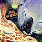 Doux rêveurs – Isabelle Simler (éditions Courtes et longues)