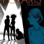 Polaris – Fabien Vehlmann et Gwen de Bonneval (Delcourt)