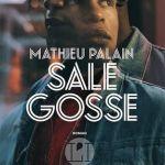 Sale gosse – Mathieu Palain (L'Iconoclaste)