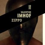 Zippo – Valentine Imhof (Rouergue)