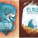 Elma, une vie d'ours – Ingrid Chabbert & Léa Mazé (Dargaud)