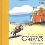 Contes de chevaux – Rolande Causse, Nane et Jean-Luc Vézinet (Ed. des Éléphants)