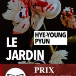 Le jardin – Hye-Young Pyun (Rivages)