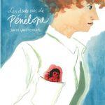 Les deux vies de Pénélope – Judith Vanistendael (Le Lombard)