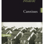 Cannisses – Marcus Malte (IN8)
