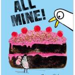 All mine ! – Zehra Hick (Two hoots books)