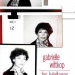 Les héritages – Gabrielle Wittkop (C. Bourgois)