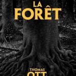 La forêt / Thomas Ott (Ed. Martin de Halleux)