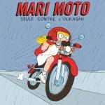 Mari Moto seule contre l'ouragan – Dorothée de Monfreid (Seuil)