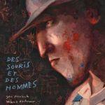 Des souris et des hommes – John Steinbeck mis en images par Rébecca Dautremer (Tishina)