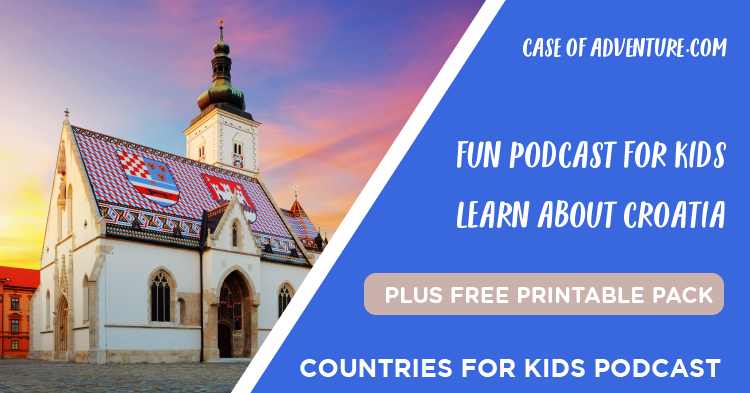 Croatia for Kids - Case of Adventure .com