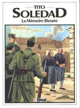 1987 Soledad 4. La mémoire blessée v