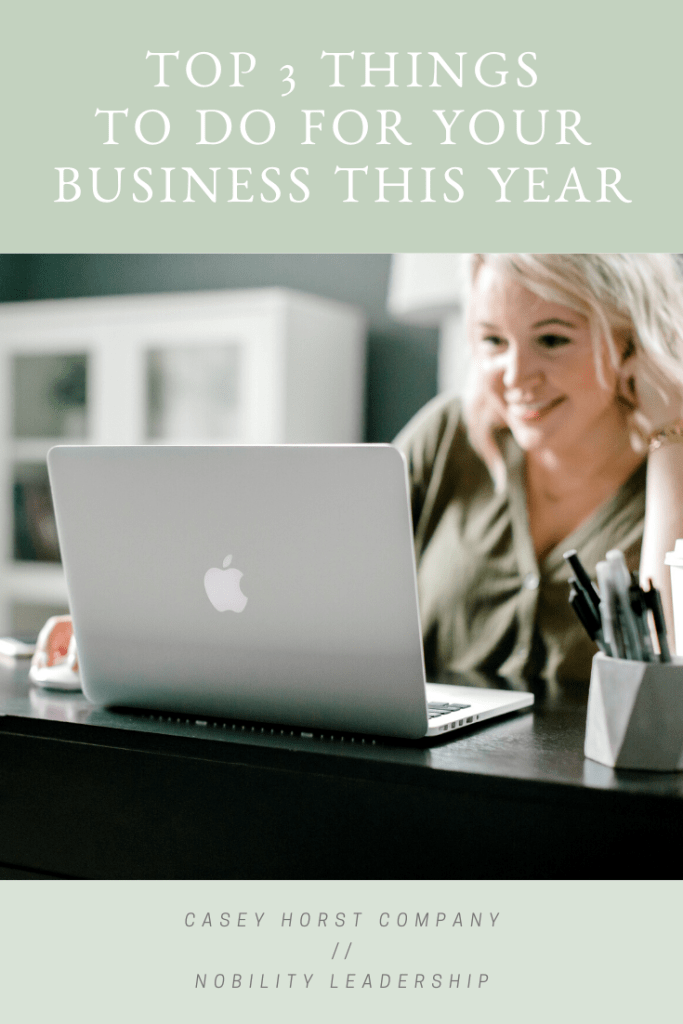 Graphic for Top 3 Things To Do for Your Business This Year blog post