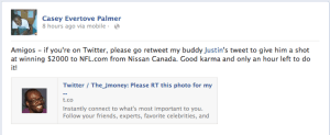 The Facebook post I made to rally my friends to retweet Justin's tweet for the Nissan Canada NFL competition.
