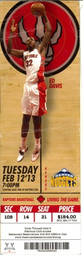 The ticket for the Toronto Raptors vs. The Denver Nuggets Feb 12 2013
