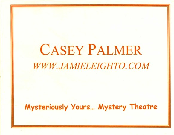 The name tag I had on my loot bag from Mysteriously Yours... Mystery Dinner Theatre