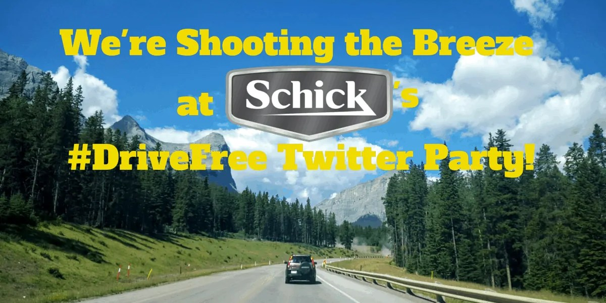 We're Shooting the Breeze at Schick's DriveFree Twitter Party! (Banner)