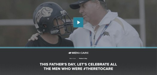 There to Care — A Spotlight on Father Figures by Dove Men+Care — Page Header