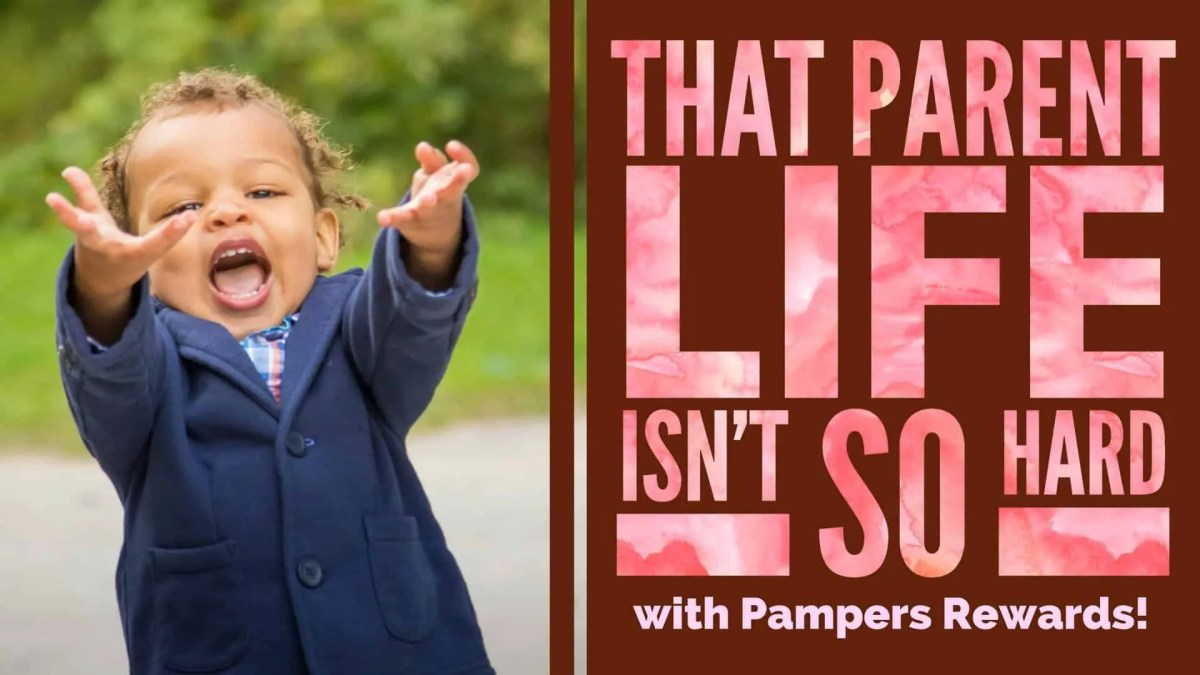 That Parent Life Isn't So Hard with Pampers Rewards! (Featured Image)