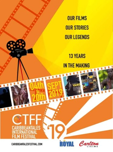 The 14th Annual CaribbeanTales International Film Festival—Our Films. Our Stories. Our Legends.—Event Poster