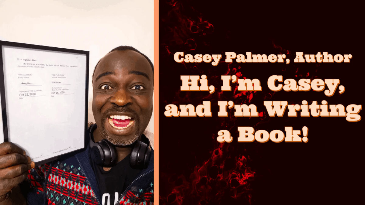 Casey Palmer, Author | Hi, I'm Casey, and I'm Writing a Book! (Featured Image)