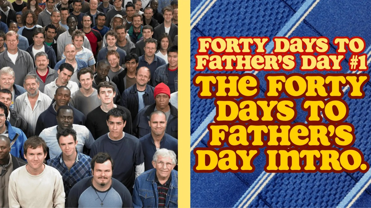 The featured image for the first post of my Forty Days to Father's Day series, with a group of men of different ages and ethnicities looking at the camera.