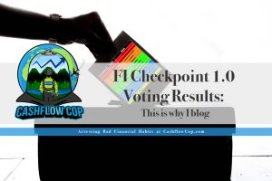 Checkpoints-to-FI-Voting - Cashflow Cop Police Financial Independence