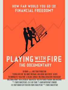 Playing with Fire Documentary - Cashflow Cop Police Financial Independence