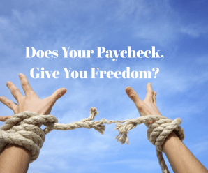 Does your paycheck give you freedom?