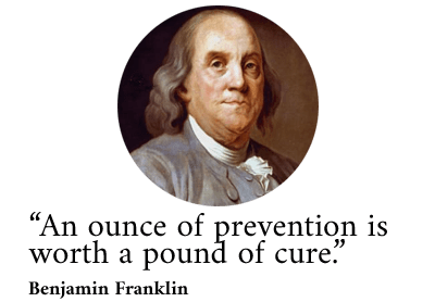 Benjamin Franklin - An ounce of prevention quote