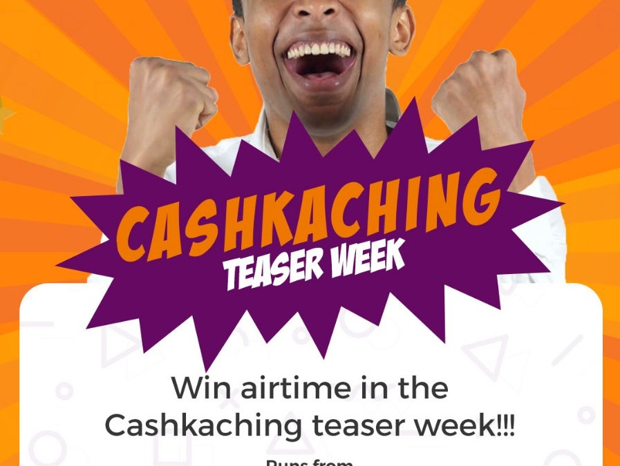 CashKaching Teaser Week – Massive Airtime to be won