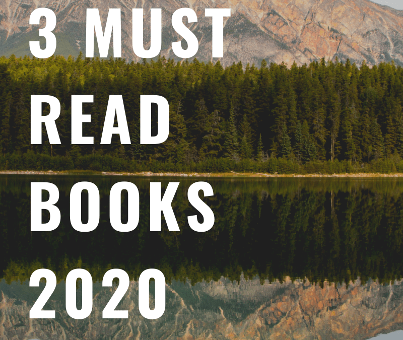 Rewire Your Thinking by Reading. 3 Must Read Books for 2020
