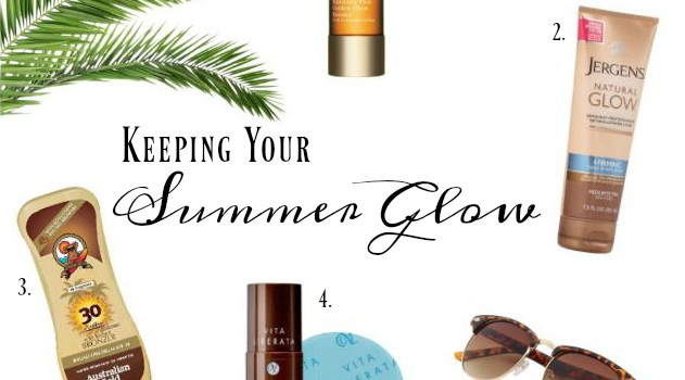 Maintaining Your Summer Glow