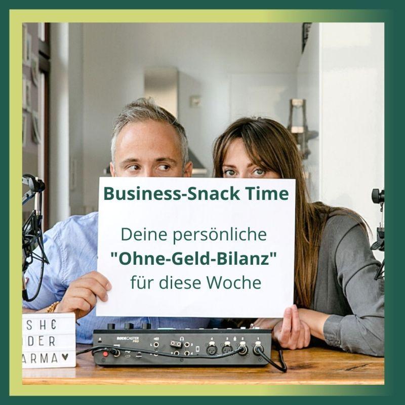 Business-Snack Time deine persönliche Ohne Geld Bilanz