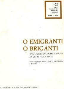 O EMIGRANTI O BRIGANTI 1974