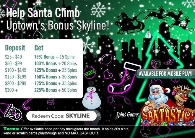 Uptown Aces Santastic SKYLINE RTG Deposit Bonus FREE Spins