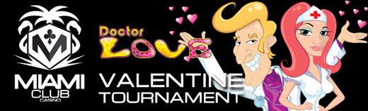 Miami Club Casino Valentine Tournament