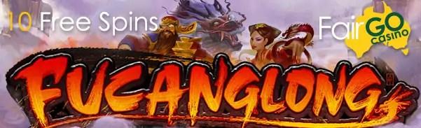Fair Go Casino 10 FREE Spins RTG Fucanglong
