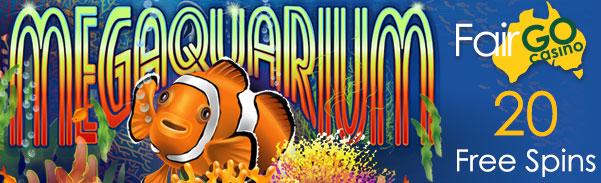 Fair Go Casino 20 FREE Spins Megaquarium