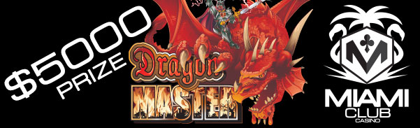Miami Club Casino Dragon Master Tournament