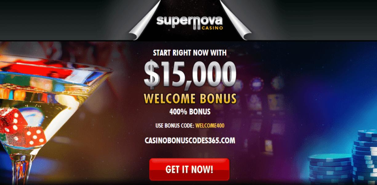 Supernova Casino  400% Welcome Bonus up to $15000