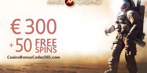 Mars Casino Welcome Bonus €300 Plus 50 FREE Spins
