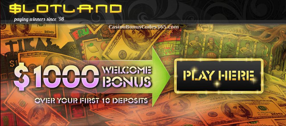 Slotland $1000 Welcome Bonus