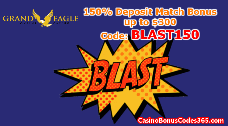 Grand Eagle Casino 150% Match Bonus up to $300