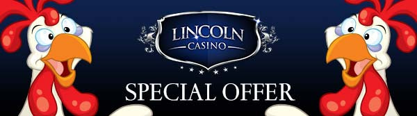 Lincoln Casino 200% up to $200 plus 100 Free Spins on Funky Chicken New Players